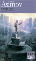 Fondation, d'Isaac Asimov, chez Folio SF