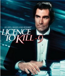 Parody of a James Bond movie poster: licence to kill -9