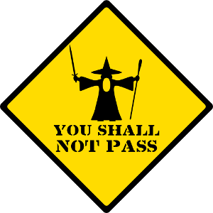 "Road sign ""you shall not pass"" with Gandalf"