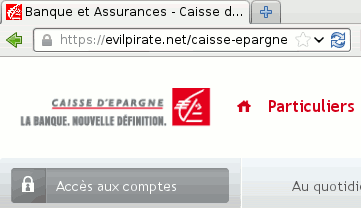 "Iceweasel Web browser, with ""evilpirate.net/caisse-epargne"" in its address bar"